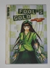 Fool's gold vol. 2
