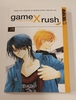 Game x Rush vol. 1