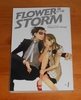 Flower in a storm vol. 1